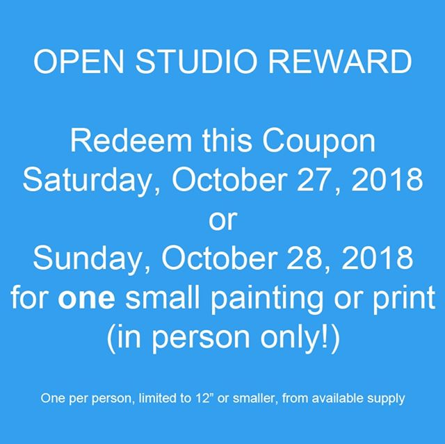 Stop by for cider, cookies, and conversation.  GO to this link: http://debraclaffey.com/open-studio-reward-coupon Print out the coupon, bring it with you and take home a painting or print from my Small Works Collection.